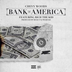 Chevy Woods - Bank Of America Feat. Rich The Kid