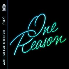 Wale - One Reason Feat. Eric Bellinger