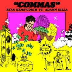 Ryan Hemsworth - Commas Feat. Adamn Killa
