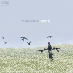 Young Sizzle - Trap Ye
