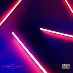 Wale - Fashion Week Feat. G-Eazy