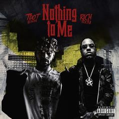 Tdot illdude - Nothing To Me Feat. Rich Rocka
