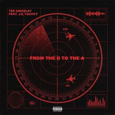 Tee Grizzley - From The D To The A Feat. Lil Yachty