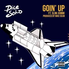 Dice SoHo - Going Up Feat. Slim Jxmmi