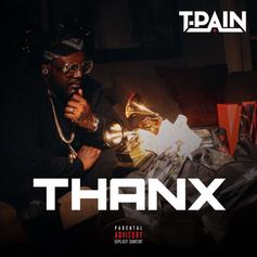 T-Pain - THANX