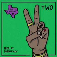 Trill Sammy - Two (Prod. By 808 Mafia)