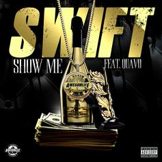 Swift - Show Me Feat. Quavo