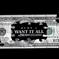 Bump J - Want It All