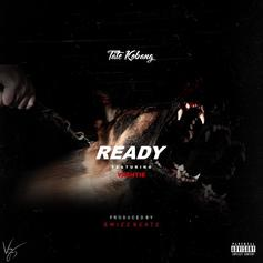 Tate Kobang - Ready Feat. Va$htie (Prod. By Swizz Beatz)
