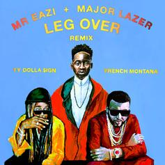 "Major Lazer & Mr. Eazi Drop ""Leg Over (Remix)"" With French Montana & Ty Dolla $ign"