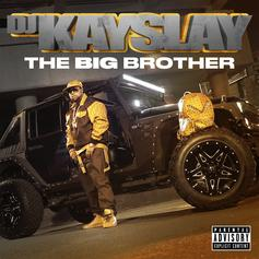 """DJ Kay Slay's """"The Big Brother"""" Album Is Here & It's Stacked With Features"""