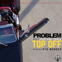"""Problem Rides Around With The """"Top Off"""" In New Single"""