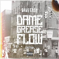 """Dave East Drops Off New Eastmix """"Dame Grease Flow"""""""