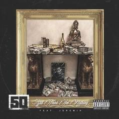 "50 Cent & Jeremih Team Up For New Single ""Still Think Im Nothing"""