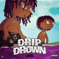 "Gunna & Wheezy's ""Drip Or Drown"" EP Has Arrived"