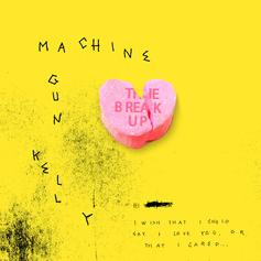 "Machine Gun Kelly Finally Drops ""The Break Up"""