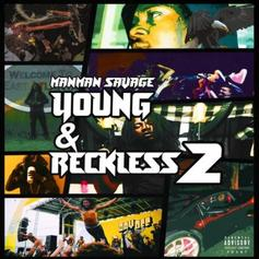 "ManMan Savage Grabs Lil Uzi Vert, SmokePurpp & More For ""Young & Reckless 2"""