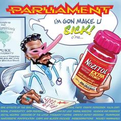 """Parliament & Scarface Connect On The Highly Infectious """"I'm Gon Make U Sick O'Me"""""""