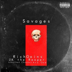 """RichGains Drops Off """"Savages"""""""