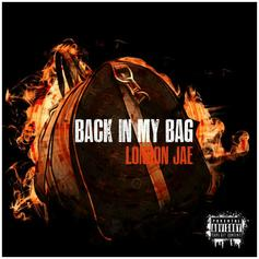 """London Jae Returns With """"Back In My Bag"""""""