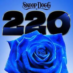 "Snoop Dogg & LunchMoney Lewis Team Up For New ""220"" Collab ""I Don't Care"""
