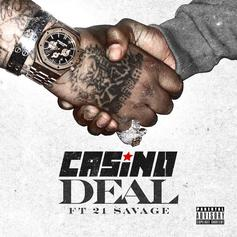 "21 Savage Joins Casino On ""Deal"""