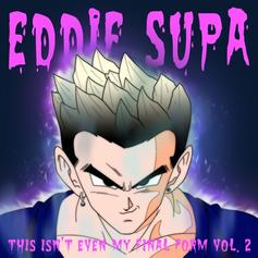 "Eddie Supa Releases New Song ""Ultra Instinct"""
