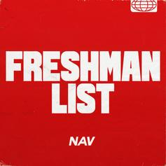 "Nav Debuts ""Freshman List"" Single Ahead Of Tour"