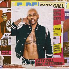 "Stream Eric Bellinger's ""Eazy Call"" Album"