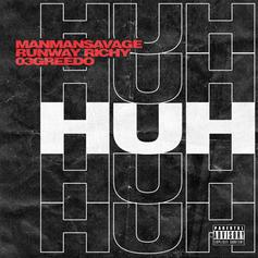 "ManMan Savage, 03 Greedo & Runway Richy Unite On ""Huh"""