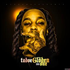 "Tadoe's ""The GLOden One"" Mixtape Features Chief Keef, Fredo Santana & Ballout"