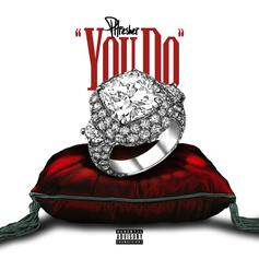 """Phresher Releases A Song For The Ladies With """"You Do"""""""