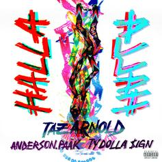 """Taz Arnold Taps Anderson .Paak & Ty Dolla $ign For Electric Single """"Halla"""""""