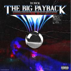 "DJ Nick Drops ""The Big Payback Vol. 4"" Ft. A$AP Twelvyy, A$AP Ant, Kap G & More"