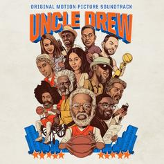 """Stream The Soundtrack To """"Uncle Drew"""""""