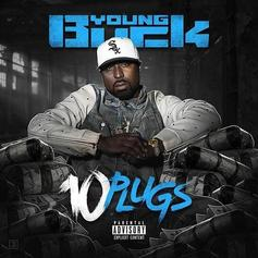 "Stream Young Buck's ""10 Plugs"" Project"