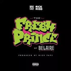 "Rick Ross & Dave East Up The Cups On ""Fresh Prince Of Belaire"""