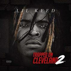 "Lil Keed Proves His Up Next Status With ""Trapped On Cleveland 2"""