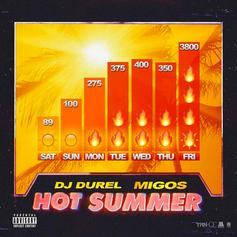 "Migos & DJ Durel Team Up For A New ""Hot Summer"" Record"