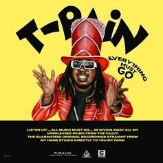"""Stream T-Pain's New Mixtape """"Everything Must Go Vol. 1"""""""
