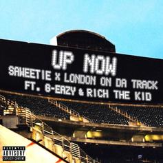 """Saweetie & London On Da Track Tap G-Eazy & Rich The Kid For """"Up Now"""""""