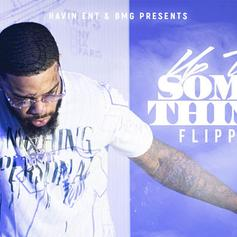 """Flippa Delivers """"Up To Something"""" Project"""