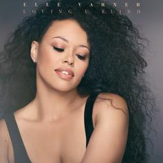 "Elle Varner Gets Vulnerable On ""Loving U Blind"""