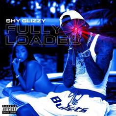 "Stream Shy Glizzy's ""Fully Loaded"" Project"