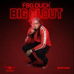 "FBG Duck Comes Through With Pure Heat On ""Big Clout"""