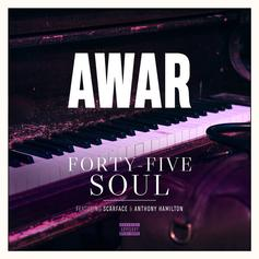 """Scarface & Anthony Hamilton Join AWAR On """"Forty-Five Soul"""""""