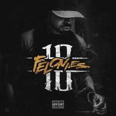 """Stream Young Buck's New Project """"10 Felonies"""""""