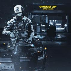 """Crash Rarri Rhymes About Being Next Up On New Single """"Checc Up"""""""