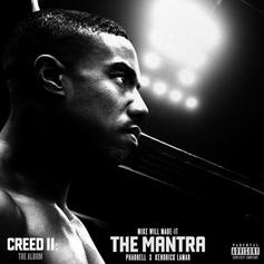 """Kendrick Lamar & Pharrell's """"Creed II"""" Collaboration """"The Mantra"""" Has Arrived"""