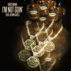 "Gucci Mane & Kevin Gates Keep Things Zesty On ""I'm Not Goin'"""